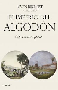 portada_el-imperio-del-algodon_sven-beckert_201512141032